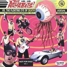 Aquabats Vs. the Floating Eye of Death! by The Aquabats (CD, Oct-1999, Time...