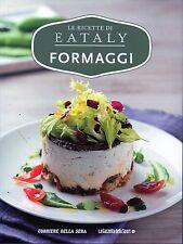 Le Ricette di Eataly 17#FORMAGGIO,bbb