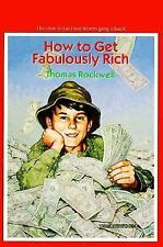 Thomas Rockwell - How To Get Fabulously Rich (1991) - Used - Trade Paper (P