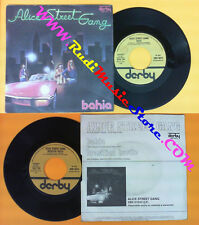 LP 45 7'' ALICE STREET GANG Bahia Brasilian hustle 1976 italy (*) no cd mc dvd