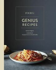 Food52 Works: Food52 Genius Recipes : 100 Recipes That Will Change the Way...