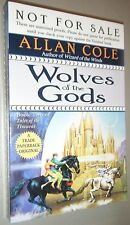Wolves of the Gods Allan Cole Advanced Readers Copy Book 2 Tales of the Timuras