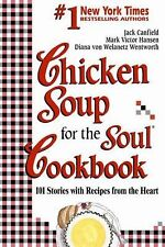 Chicken Soup for the Soul Cookbook: 101 Stories with Recipes from the Heart, von