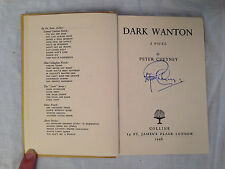 Peter Cheyney - Dark Wanton - 1st/1st 1948 Collins - SIGNED BY AUTHOR