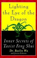 Lighting the Eye of the Dragon: Inner Secrets of Taoist Feng Shui-ExLibrary