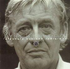 ARIE KLEIJWEGT - AFSCHEID VAN EEN RADIO MAN (1998 CD EIGEN WIJS VPRO)