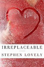 Irreplaceable by Stephen Lovely (2009) SOFT COVER BOOK