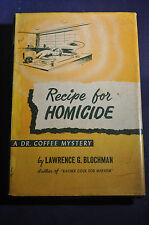 1952 RECIPE FOR HOMICIDE A DR. COFFEE MYSTERY  Lawrence G. Blochman