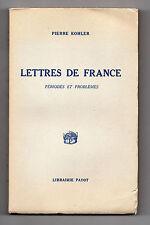 Lettres de France - Par Pierre Kohler - Littérature