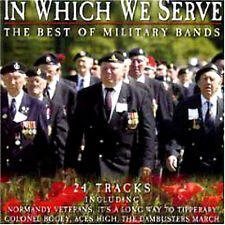 THE BEST OF MILITARY BANDS ~ IN WHICH WE SERVE BRAND  NEW SEALED CD