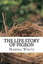 The Life Story of Pigeon : Moving from Trees to Windows, a Side-Effect of...