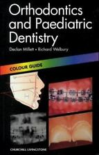 Orthodontics and Paediatric Dentistry: Colour Guide, 1e (Colour Guides) Welbury