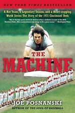 The Machine: A Hot Team, a Legendary Season, and a Heart-stopping World Series: