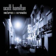 SCOTT HAMILTON - NOCTURNES AND SERENADES  CD  10 TRACKS MAINSTREAM JAZZ  NEU