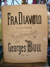 Partition Fra Diavolo Georges Bull pour Piano