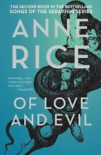 The Songs of the Seraphim: Of Love and Evil Bk. 2 by Anne Rice (2012, Paperback)