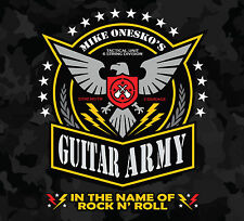 MIKE ONESKO'S GUITAR ARMY - In The Name Of Rock N' Roll (KILLER GUITAR ROCKER)