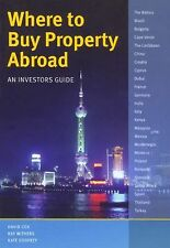 Where to Buy Property Abroad - An Investors Guide-ExLibrary