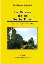 La fossa delle sette funi - Gialli celebri- Serpentini -Libro nuovo in offerta!