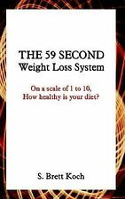 The 59 Second Weight Loss System: On a Scale of 1 to 10, How Healthy Is Your Die