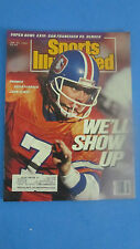 SPORTS ILLUSTRATED-JAN.22,1990- WE'LL SHOW UP- JOHN ELWAY-SUPER BOWL 24