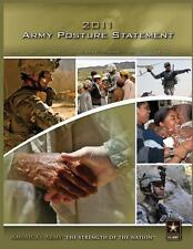 2011 Army Posture Statement by United Army (2012, Paperback)