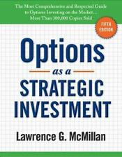 Options as a Strategic Investment by Lawrence G. McMillan (2012, Hardcover)
