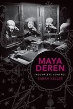 NEW - Maya Deren: Incomplete Control (Film and Culture Series)