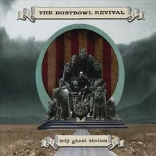 Holy Ghost Station by Dustbowl Revival (CD, Jul-2011, CD Baby (distributor))