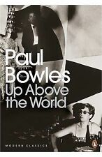 Up Above the World by Paul Bowles (Paperback, 2009)