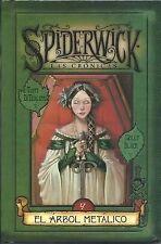 SPIDERWICK IV, EL ARBOL METALICO (Spiderwick Cronicas / Spiderwick Chronicles),