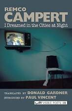 Good, I Dreamed in the Cities at Night: Selected Poems (Visible Poets), Campert,