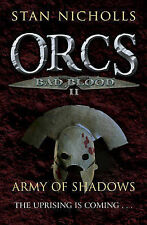 Orcs Bad Blood II: Army of Shadows Stan Nicholls Excellent Book