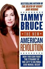 The New American Revolution: How You Can Fight the Tyranny of the Left's Cultura