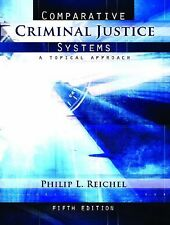 Comparative Criminal Justice Systems : A Topical Approach by Philip L....