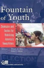 Fountain of Youth: Strategies and Tactics for Mobilizing America's You-ExLibrary