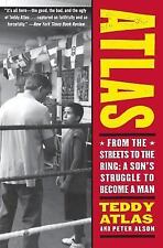 Atlas : From the Streets to the Ring - A Son's Struggle to Become a Man by Peter