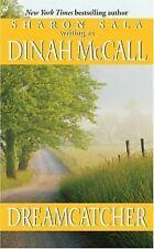 Dreamcatcher Dinah McCall, Sharon Sala Mass Market Paperback