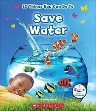 Rookie Star(tm)--Make a Difference: 10 Things You Can Do to Save Water by...