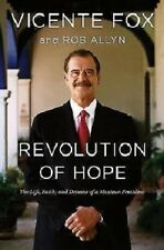VICENTE FOX Mexican President REVOLUTION OF HOPE ~ Brand NEW