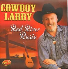 Cowboy Larry - Red River Rosie CD