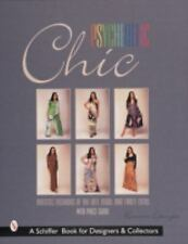Psychedelic Chic: Artistic Fashions of the Late 1960s & Early 1970s, , Ettinger,
