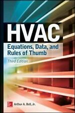 HVAC Equations, Data, and Rules of Thumb by W. Larsen Angel and Arthur Bell...