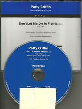 PATTY GRIFFIN Don't Let me Die In Florida 2013 PROMO Radio DJ CD single MINT