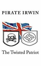The Twisted Patriot, Yehkri.com A.C.C., Irwin, Pirate, New Books