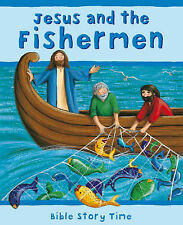 Jesus and the Fishermen (Bible Story Time),VERYGOOD Book