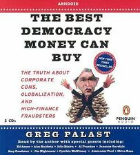The Best Democracy Money Can Buy Palast, Greg Audio CD