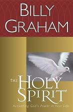 The Holy Spirit: Activating God's Power in Your Life, Billy Graham, Good Book