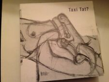 "TAXI TAT - BEURE EL SEXE 7"" SINGLE HARD ROCK CATALAN"