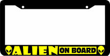 ALIEN ON BOARD funny  License Plate Frame